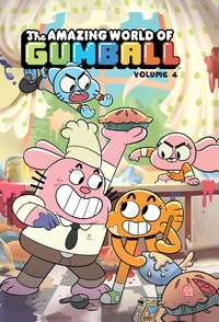 Megan Brennan et Frank Gibson - The Amazing World of Gumball Tome 4 : .