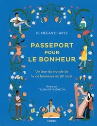 Openwetlab.it Passeport pour le bonheur - Un tour du monde de la vie heureuse en 50 mots Image