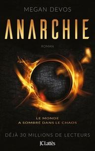 Megan DeVos - Anarchie Tome 1 : Anarchie.