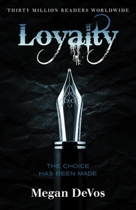 Megan DeVos - Loyalty - Book 2 in the Anarchy series.