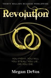 Megan DeVos - Revolution - Book 3 in the Anarchy series.