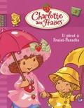 Megan E. Bryant - Charlotte aux Fraises Tome 9 : Il pleut à Fraisi-Paradis.