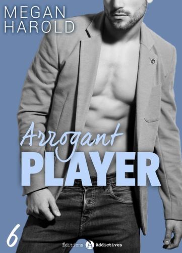 Megan Harold - Arrogant Player - 6.