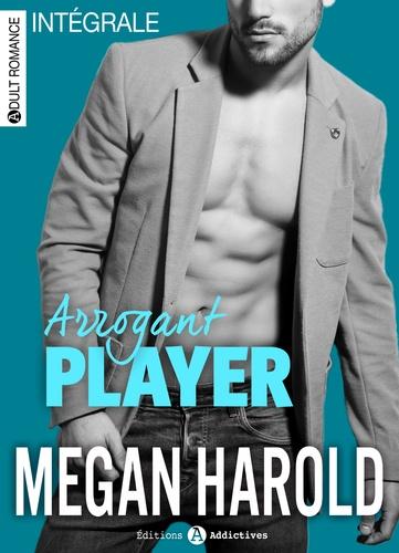 Megan Harold - Arrogant Player (l'intégrale).