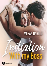 Megan Harold - Initiation with my Boss.