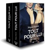 Megan Harold - Tout pour lui Tome 1 et 2 : Pack en 2 volumes.