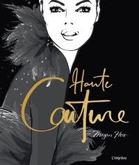 Megan Hess - Haute couture.