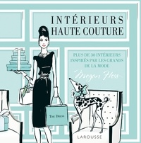 Megan Hess - Intérieurs haute-couture - Plus de 30 intérieurs inspirés par les grands de la mode.