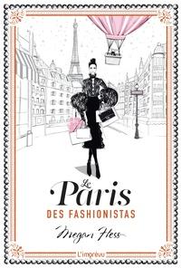 Megan Hess - Le Paris des fashionistas - -.