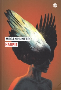 Megan Hunter - Harpie.