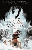 Megan Lindholm - Ki et Vandien  : Intégrale - Le Vol des harpies ; Les Ventchanteuses ; La Porte du Limbreth ; Les Roues du destin.
