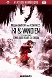 Megan Lindholm et Guillaume Le Pennec - Les Roues du destin - Ki et Vandien, tome 4.