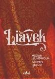 Megan Lindholm et Steven Brust - Liavek.