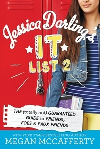 Megan McCafferty - Jessica Darling's It List 2 - The (Totally Not) Guaranteed Guide to Friends, Foes & Faux Friends.