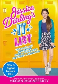 Megan McCafferty - Jessica Darling's It List - The (Totally Not) Guaranteed Guide to Popularity, Prettiness & Perfection.
