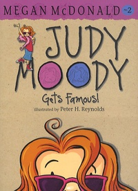 Megan McDonald - Judy Moody Tome 2 : Gets Famous !.