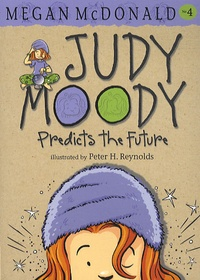 Megan McDonald - Judy Moody Tome 4 : Predicts the Future.
