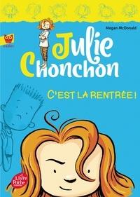 Megan McDonald - Julie Chonchon Tome 1 : C'est la rentrée !.