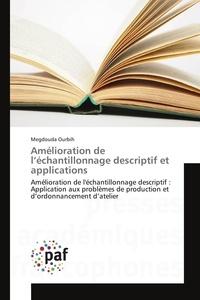 Megdouda Ourbih - Amélioration de l'échantillonnage descriptif et applications.