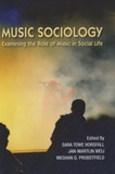 Meghan D Probstfield - Music Sociology - Examining the Role of Music in Social Life.