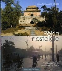 Méglio jean-françois Di et Louis-françois Durret - Pékin nostalgie.