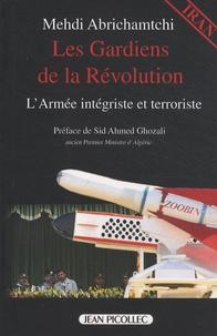 Les Gardiens de la Révolution - Larmée intégriste et terroriste.pdf