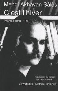 Mehdi Akhavan Sales - C'est l'hiver - Poèmes 1950-1990.