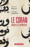 Mehdi Azaiez et Sabrina Mervin - Le Coran - Nouvelles approches.