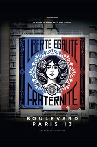 Mehdi Ben Cheikh - Boulevard Paris 13 - Le musée de street art à ciel ouvert. Avec 10 planches recto-verso.