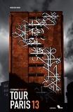 Mehdi Ben Cheikh - Tour Paris 13 - L'évènement Street art.
