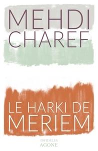 Mehdi Charef - Le harki de Meriem.