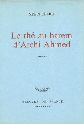 Le Thé au harem d'Archi Ahmed