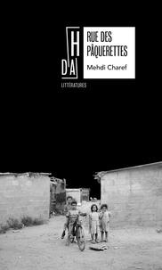 Mehdi Charef - Rue des Pâquerettes.