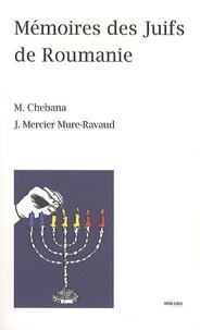Mehdi Chebana et Jonas Mercier Mure-Ravaud - Mémoires des Juifs de Roumanie.