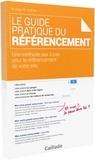 Mehdi Coly et Olivier Andrieu - Le guide pratique du référencement - Une méthode pas à pas pour le réréfencement de votre site.