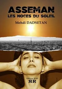 Mehdi Dadsetan - Asseman - Les noces du soleil.
