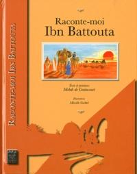 Mehdi de Graincourt - Raconte-moi Ibn Battouta.