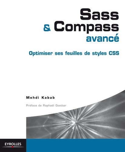 Sass & Compass avancé. Optimiser ses feuilles de style CSS