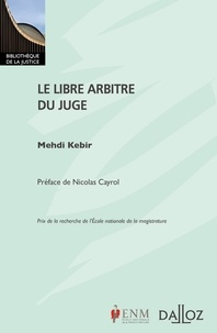 Mehdi Kebir - Le libre arbitre du juge.