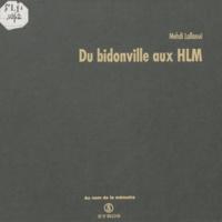 Mehdi Lallaoui - Du bidonville aux HLM.