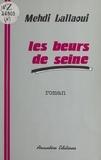 Mehdi Lallaoui - Les Beurs de Seine.
