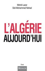 Mehdi Lazar et Sidi-Mohammed Nehad - L'Algérie aujourd'hui.