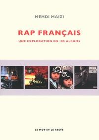 Mehdi Maizi - Rap français - Une exploration en 100 albums.
