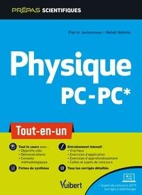 Mehdi Nehme et Pierre Jammoneau - Physique PC-PC* - Tout-en-un.