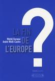 Mehdi Ouraoui et André Weill-Castro - La fin de l'Europe ? - Essai sur l'avenir des Européens.