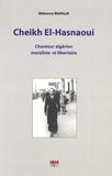 Mehenna Mahfoufi - Cheikh El-Hasnaoui - Chanteur algérien moraliste et libertaire. 1 CD audio