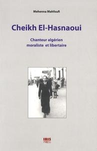 Cheikh El-Hasnaoui - Chanteur algérien moraliste et libertaire.pdf