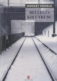 Mehmet Eroglu - Bellegin Kis Uykusu - Edition langue turque.
