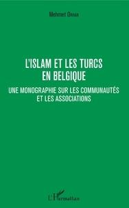 Lislam et les Turcs en Belgique - Une monographie sur les communautés et les associations.pdf