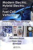 Mehrdad Ehsani et Yimin Gao - Modern Electric, Hybrid Electric, and Fuel Cell Vehicles - Fundamentals, Theory, and Design.